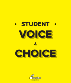 Time for more student voice &choice?